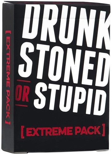 Drunk Stoned or Stupid - Extreme Pack
