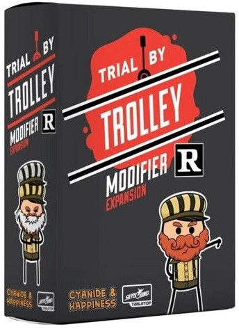 Trial by Trolley - R-Rated Modifier Expansion