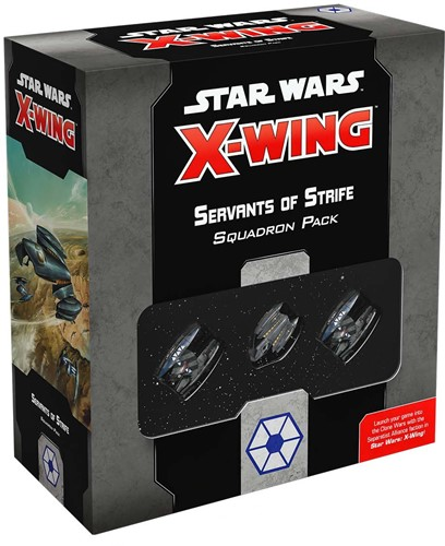 Star Wars X-wing 2.0 - Servants of Strife