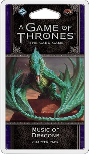 Game of Thrones LCG 2nd - Music of Dragons