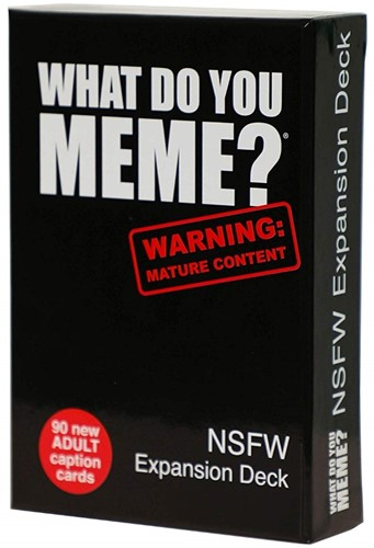 What Do You Meme? - NSFW Expansion