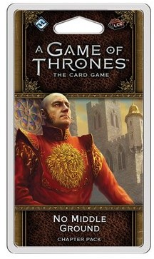 Game of Thrones LCG 2nd Edition - No Middle Ground