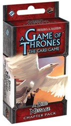 Game of Thrones LCG A Dire Message Chapter Pack