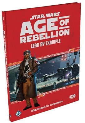 Star Wars Age of Rebellion RPG - Lead by Example (Beschadigd)