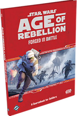 Star Wars Age of Rebellion RPG - Forged in Battle