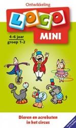 Mini Loco - Dieren en Acrobaten in het Circus Pakket