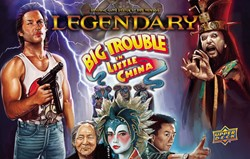 Legendary - Big Trouble in Little China