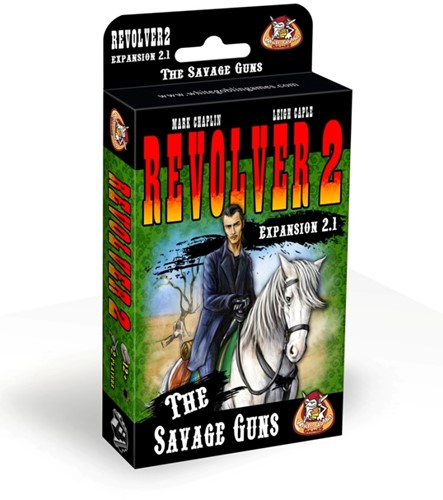 Revolver expansion 2.1: The Savage Guns (Engelstalig)