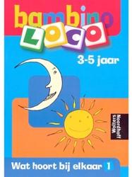 Bambino Loco - Wat Hoort Bij Elkaar 1