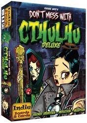 Dont Mess With Cthulhu Deluxe