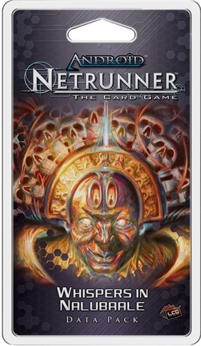 Android Netrunner LCG Whispers in Nalubaale