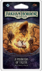 Arkham Horror LCG - A Phantom of Truth