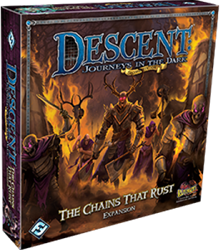 Descent Journeys In The Dark - The Chains That Rust Expansion