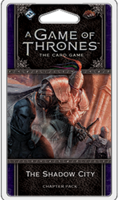 Game of Thrones LCG 2nd - The Shadow City