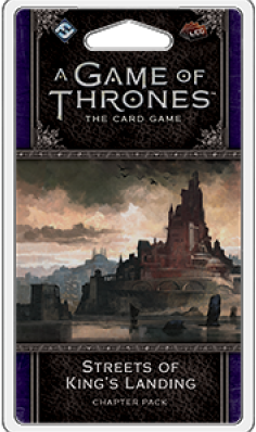 Game of Thrones LCG 2nd Edition - Streets of King