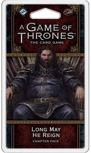Game of Thrones LCG 2nd - Long May He Reign