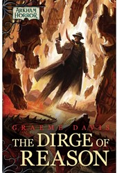 Arkhan Horror - The Dirge of Reason Novella