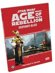 Star Wars Age of Rebellion RPG - Desperate Allies