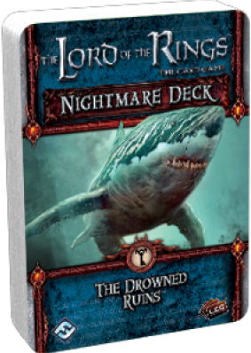 Lord of the Rings - The Drowned Ruins Nightmare Deck