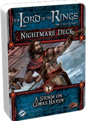 Lord of the Rings - A Storm on Cobas Haven Nightmare Deck