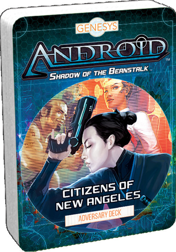 Genesys Android - Citizens of New Angeles