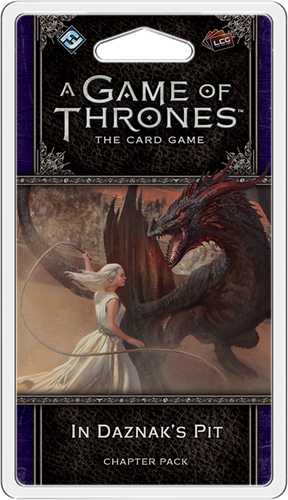Game of Thrones LCG 2nd Ed. In Daznaks Pit
