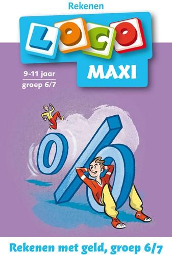 Loco Maxi - Rekenen met Geld - Groep 6-7
