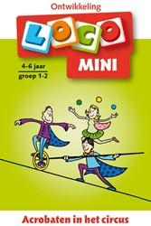 Loco Mini - Acrobaten in het Circus