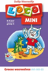 Loco Mini - Dolfje Weerwolfje - Groene Weerwolven