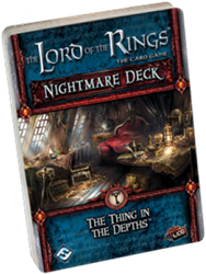 Lord of the Rings - The Thing in the Depths Nightmare Deck