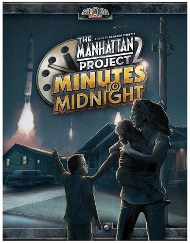 The Manhattan Project 2 - Minutes to Midnight