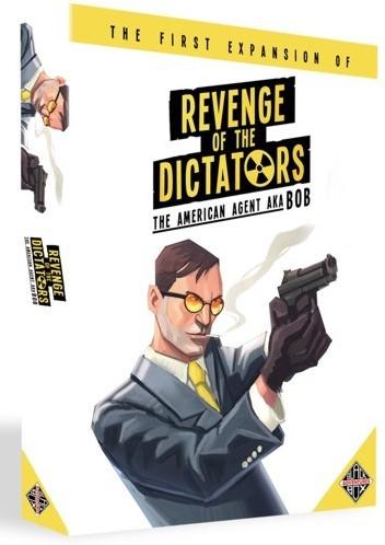 Revenge of the Dictators - The American Agent aka BOB Uitbreiding