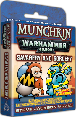 Munchkin Warhammer 40k - Savagery and Sorcery