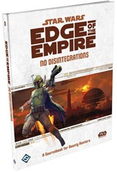 Star Wars - Edge of The Empire No Disintegrations