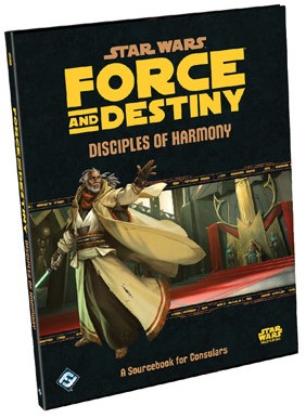 Star Wars Force and Destiny RPG - Disciples of Harmony