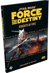Star Wars Force and Destiny RPG - Knights of Fate