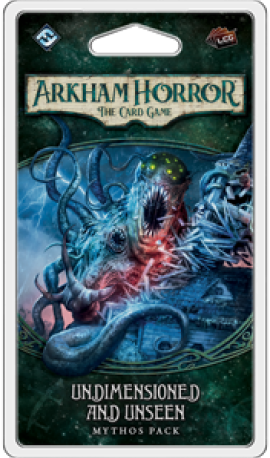 Arkham Horror LCG - Undimensioned and Unseen