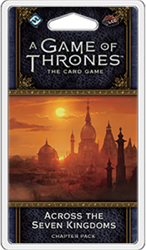 Game of Thrones LCG 2nd Ed. Across the Seven King