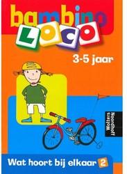 Bambino Loco - Wat Hoort Bij Elkaar 2
