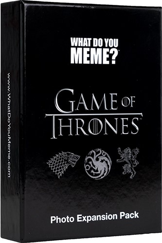 What Do You Meme? - Game of Thrones